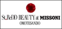 StReDD BEAUTY at MISSONI OMOTESANDO